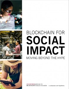 Blockchain for Social Impact : Moving Beyond the Hype